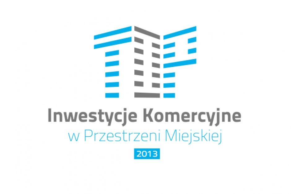Poznaj nominowanych do konkursu Top Inwestycje Komercyjne w Przestrzeni Miejskiej 2013