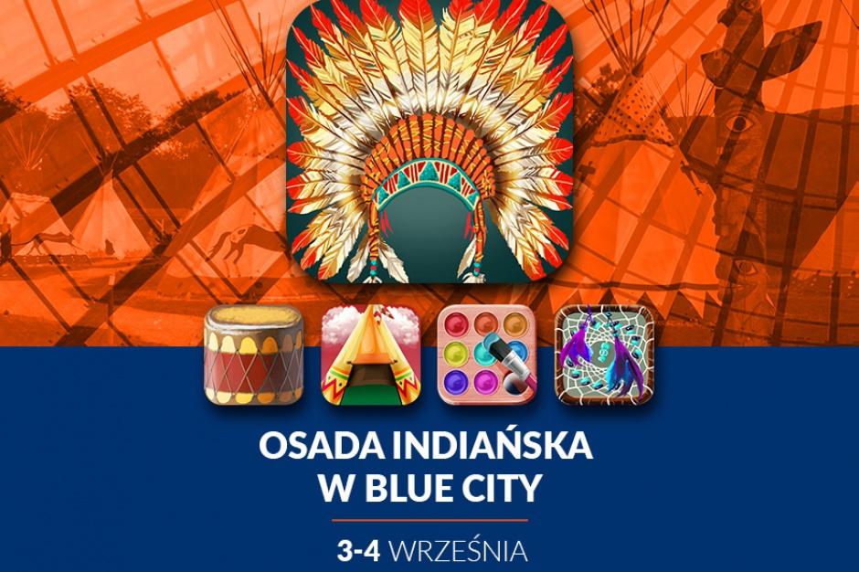 Indianie wkraczają do Blue City