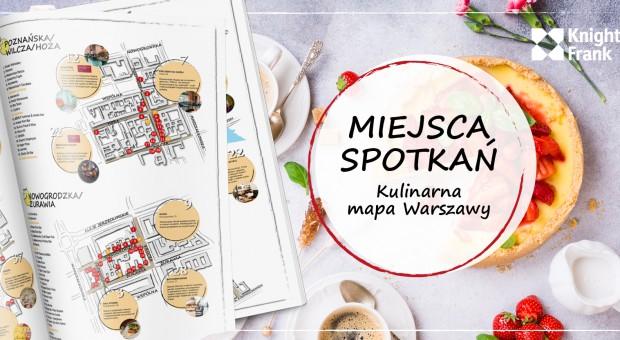 Miejsca ze smakiem, czyli gorące lokalizacje Warszawy