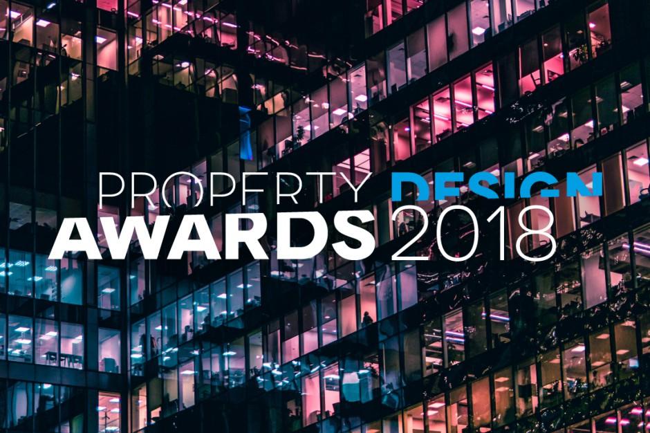 Najlepsze obiekty i przestrzenie. Rusza konkurs Property Design Awards 2018!