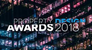Najlepsze obiekty i przestrzenie. Zapraszamy do zgłaszania nominacji w konkursie Property Design Awards 2018!