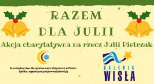 Razem dla Julii - akcja charytatywna w Galerii Wisła