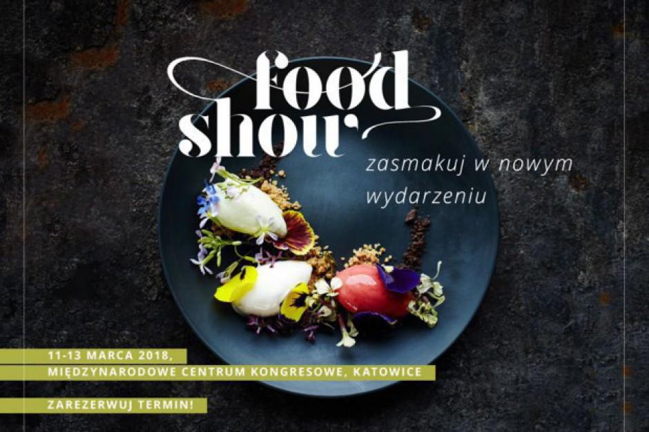 Biznes o gastronomii.  W niedzielę rusza II edycja Food Show
