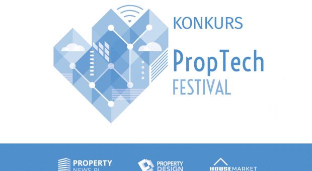 PropTech Festival - nowe technologie dla nieruchomości. Czekamy na zgłoszenia!