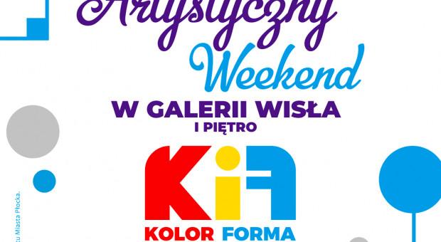 Artystyczny Weekend w Galerii Wisła