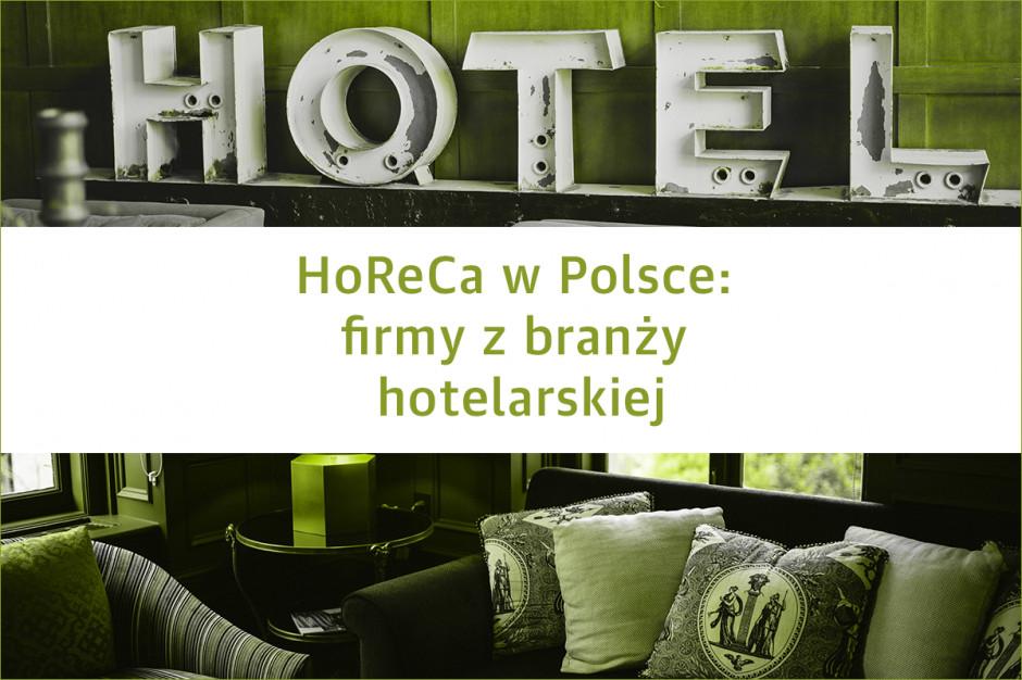 HoReCa w Polsce: największe firmy z branży hotelarskiej - edycja 2019