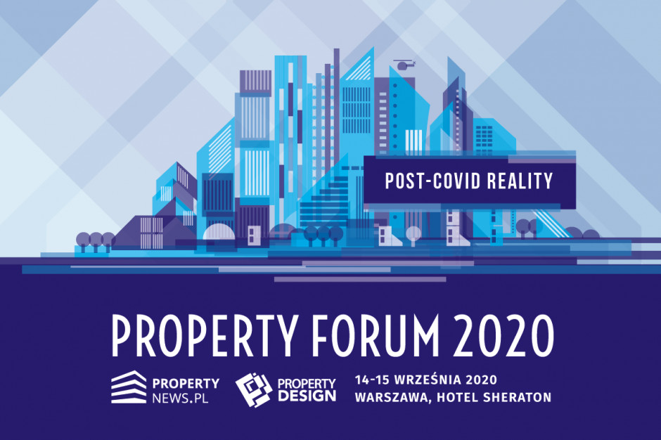 Zapraszamy na 10. edycję Property Forum. O tym będziemy rozmawiać