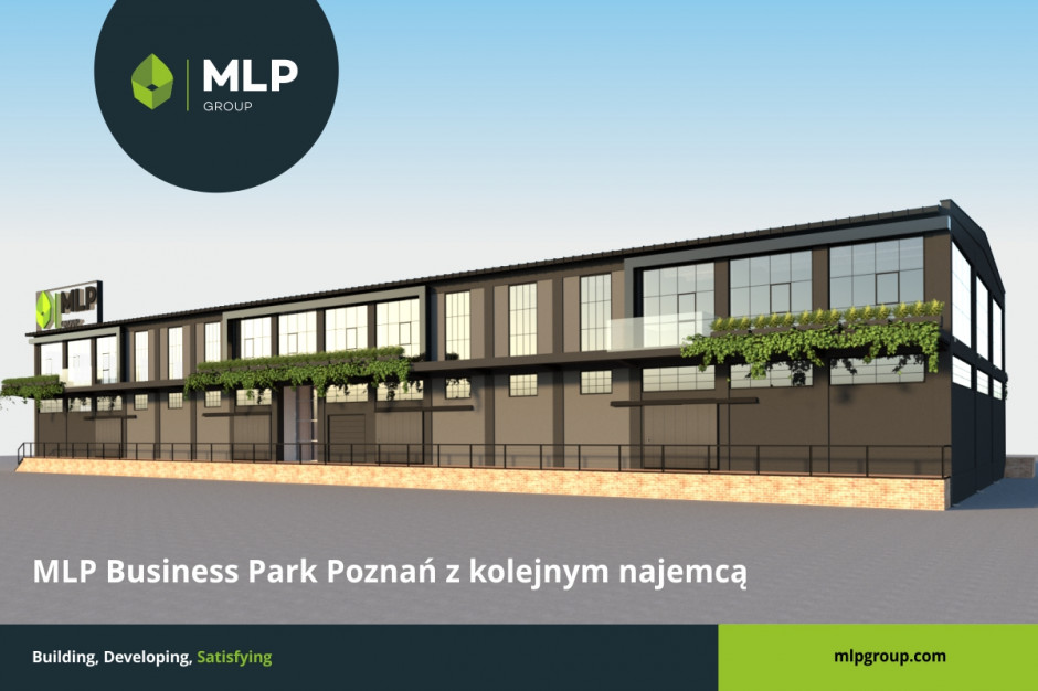 MLP Business Park Poznań z kolejnym najemcą